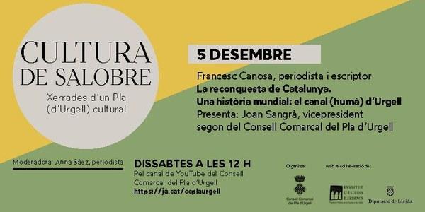 Cicle Cultura de Salobre: La reconquesta de Catalunya. Una història mundial: el canal (humà) d'Urgell amb Francesc Canosa