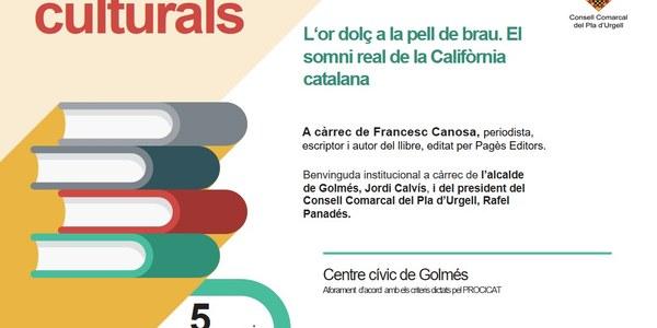 Presentació a Golmés del llibre L'or dolç a la pell de brau, de Francesc Canosa